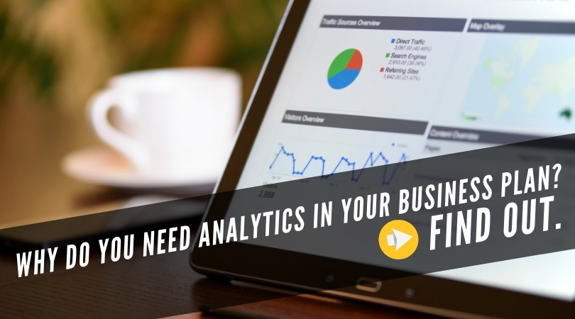 Why do you need analytics in your business plan?