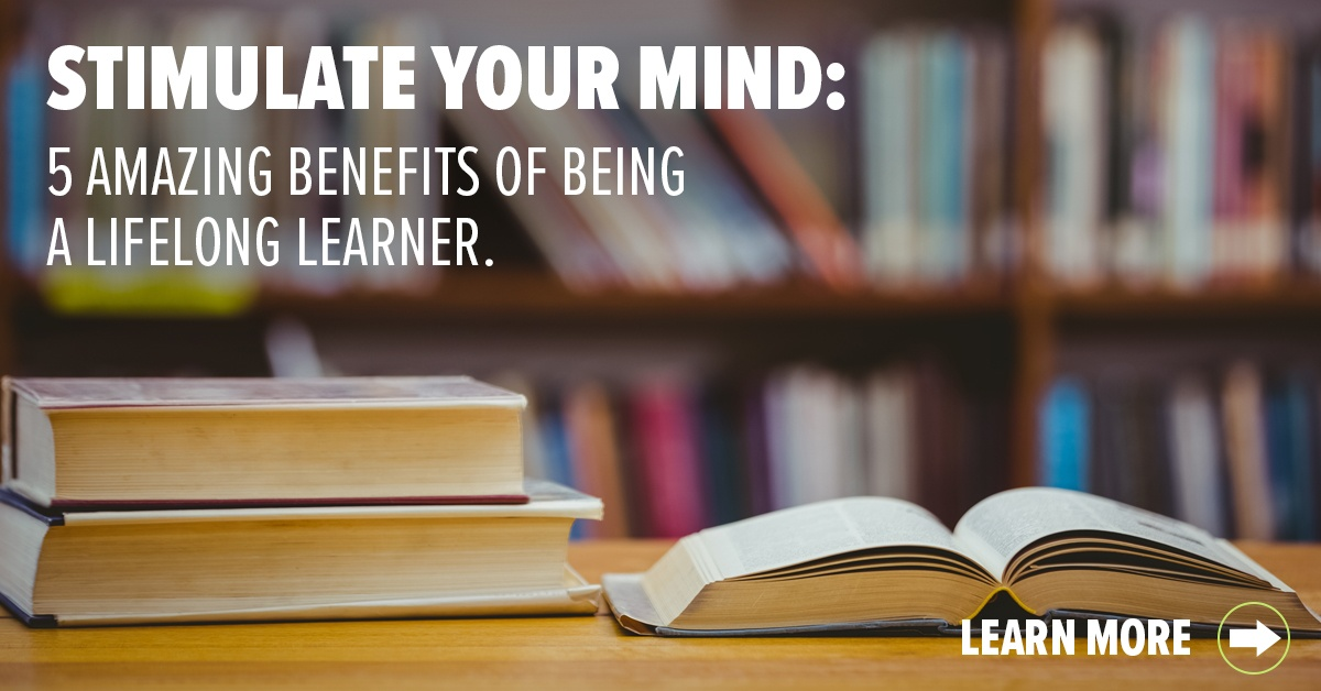 5 benefits of being a lifelong learner
