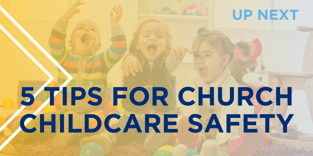 5 Tips for Church Childcare Safety