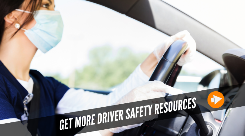 Get more driver safety resources
