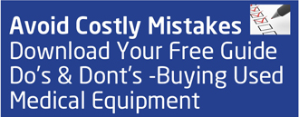 Avoid Costly Mistakes on Buying Used Medical Equipmrnt