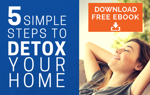5 steps to detox your home - free ebook