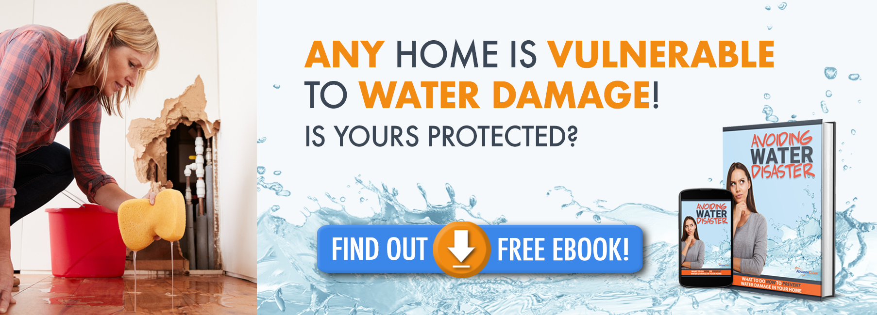 Your home could be vulnerable to water damage, find out how to protect it!