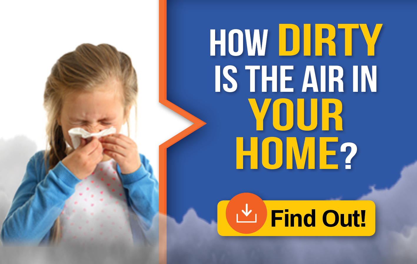 Is The Air In Your Home Dirty?