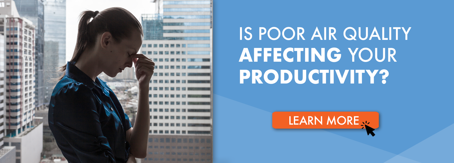 Is Poor Air Quality Affecting Your Productivity?