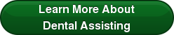 Learn More About Dental Assisting