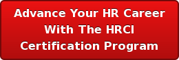 Advance Your HR Career With The HRCI Certification Program