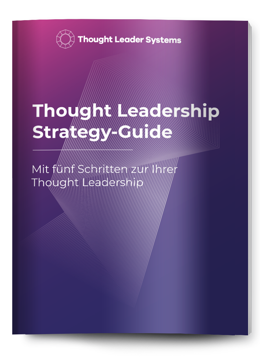 thought leader Thought Leadership Strategy Guide