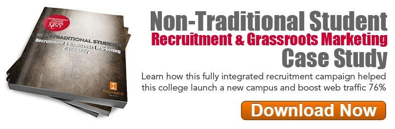 Non-Traditional Student Recruitment & Grassroots Marketing Case Study