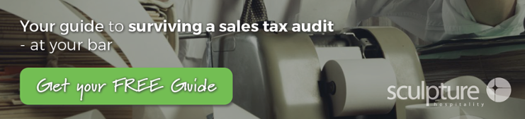 Your guide to surviving a sales tax audit at your bar