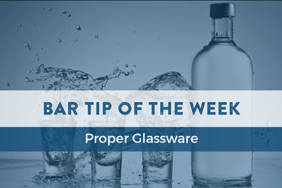Bar tip of the week - proper glassware