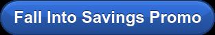 Fall Into Savings Promo