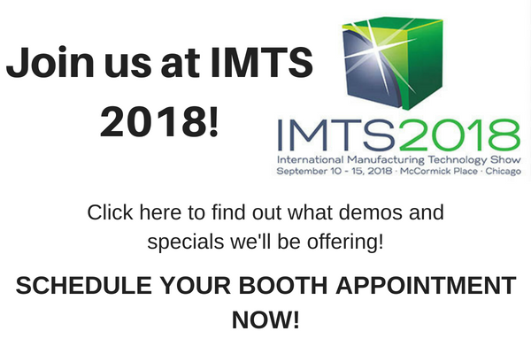 Join us at IMTS 2018!  Schedule your booth appointment now!