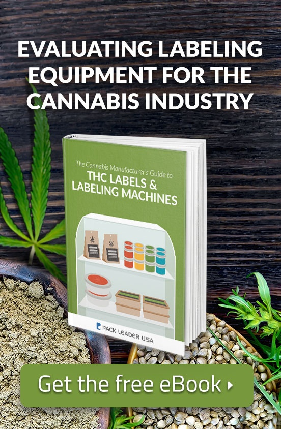 Evaluating Labeling Equipment for the Cannabis Industry. Get the Free ebook.