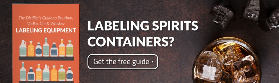 The Spirits Industry Guide to Evaluating Labeling Equipment