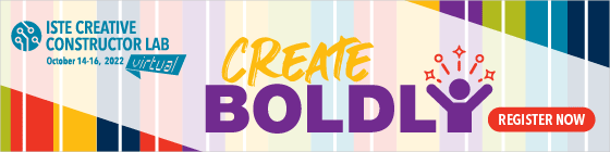 ISTE Creative Constructor Lab - PD for Educators