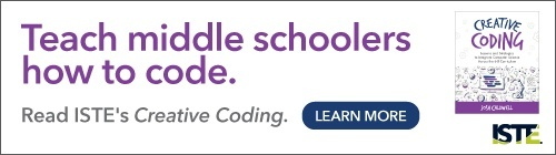 Read ISTE's Creative Coding.