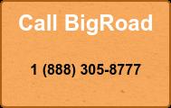 Call BigRoad  1 (888) 305-8777