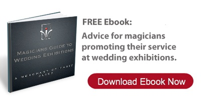 Magicians Guide to Wedding Exhibitions