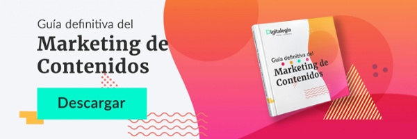 Guía definitiva de Marketing de Contenidos
