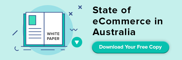 Download our State of eCommerce in Australia Whitepaper Button