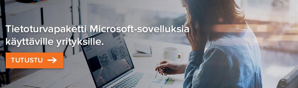 Tutustu tietoturvapakettiin Microsoft-sovelluksia käyttäville yrityksille banner