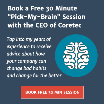 "Book a Free 30 Minute ""Pick-My-Brain"" Session with the CEO of Coretec"
