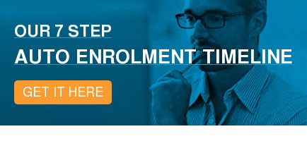 Our 7 Step  Auto Enrolment Timeline Get It Here