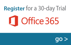 Register for a 30-Day Trial of Office 365