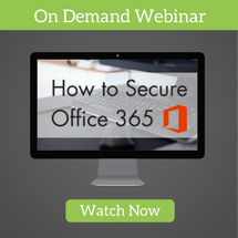 Cybersecurity Companies: How to Secure Office 365