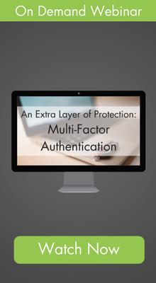 On Demand Webinar: Multi-Factor Authentication