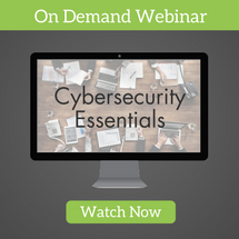 On Demand Webinar: Cybersecurity Essentials