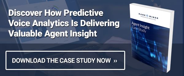Case Study on RankMiner Predictive Voice Analytics Increasing Agent Performance