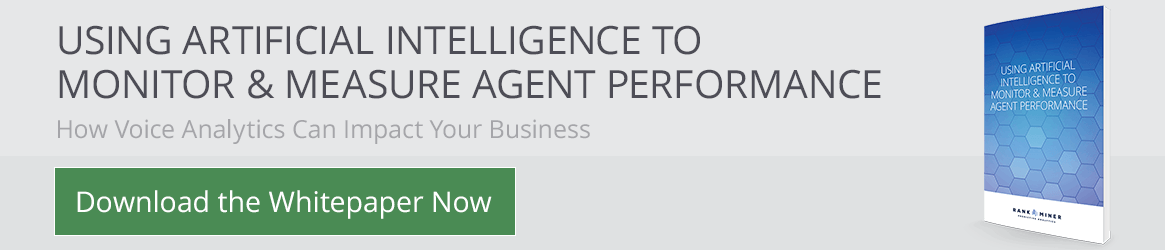 Access to RankMiner's paper on using Artificial Intelligence to monitor and measure call center agent performance