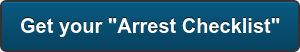 "Get your ""Arrest Checklist"""