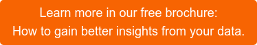 Learn more in our free brochure: How to gain better insights from your data.