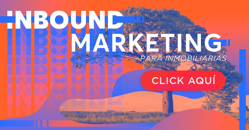 Inbound Marketing para inmobiliarias y constructoras