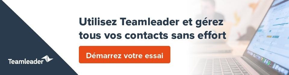 Essayez Teamleader et trouvez le logiciel CRM parfait