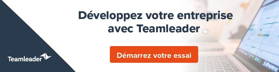 Avec Teamleader, vous donnez un coup d'accélérateur à vos ventes et à votre marketing - Démarrez votre essai