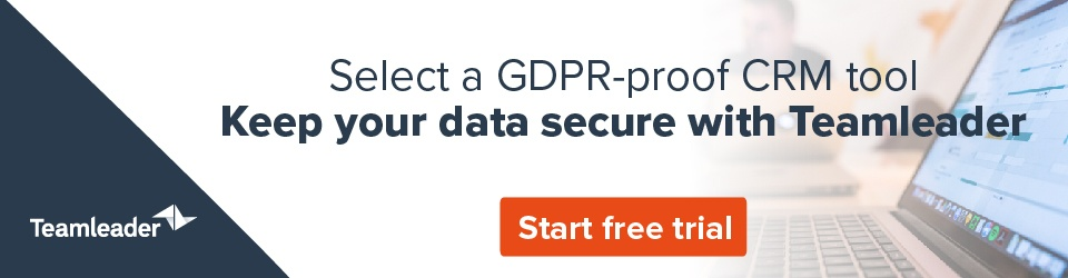 Select a GDPR-proof CRM tool - keep your data secure with Teamleader