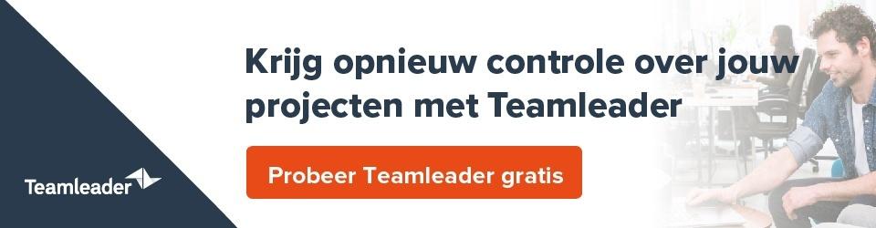 Krijg controle over projecten en prioriteiten met Teamleader: probeer nu gratis