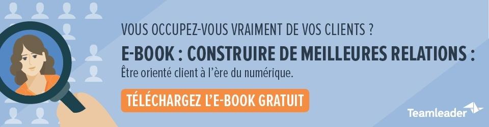 e-book - Construire de meilleurs relations client