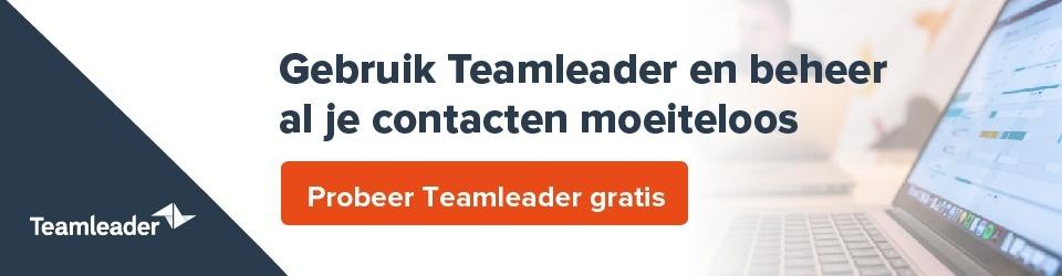 Gebruik Teamleader en vind de ideale CRM-software