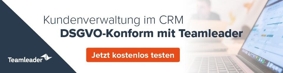 Kunderverwaltung im CRM DSGVO-Konform mit Teamleader