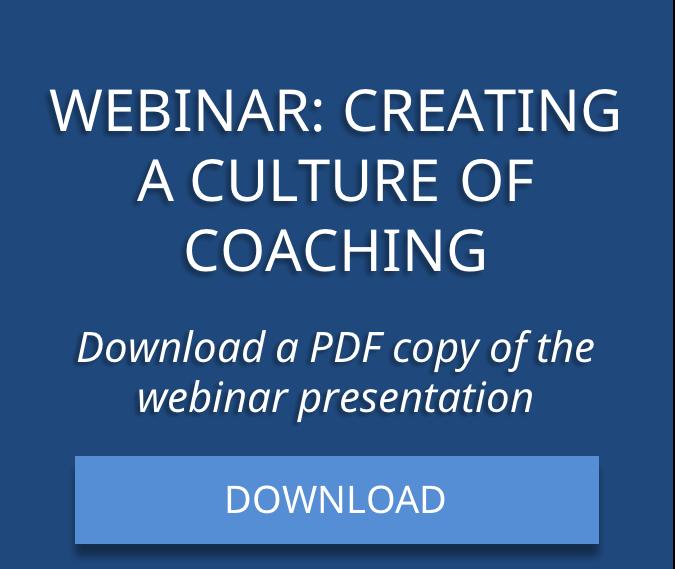 Download Culture of Coaching Webinar