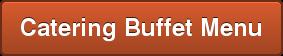 Catering Buffet Menu