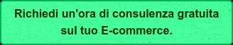 Richiedi un'ora di consulenza gratuita  sul tuo E-commerce.