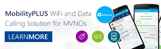 MobilityPLUS WiFi and Data Calling Solution for MVNOs - Learn More