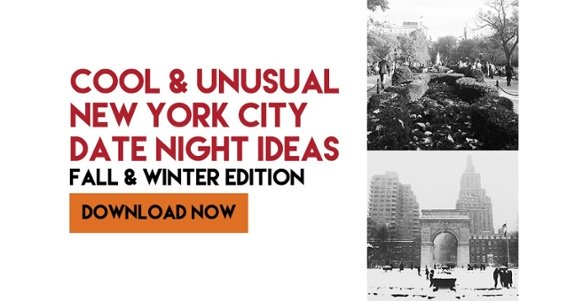 Cool & Unusual New York City Date Night Ideas for Fall & Winter -- download the free ebook now!