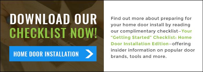 Getting Started Checklist: Home Door Installation